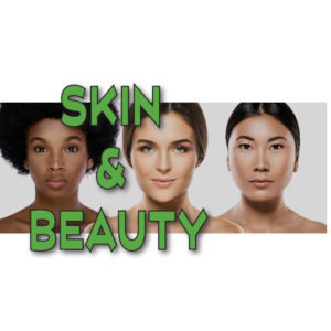 Skin and Beauty