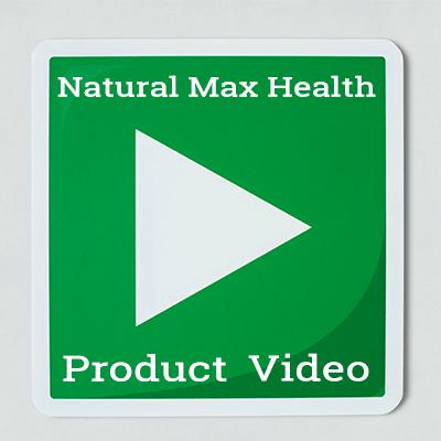 Natural Max Health holistic health product videos.